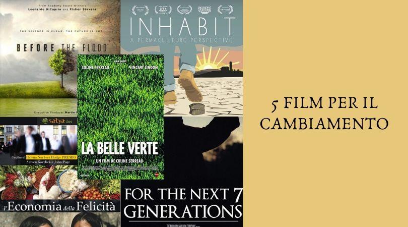 5 Film per il Cambiamento